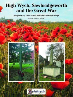 High Wych, Sawbridgeworth and the Great War